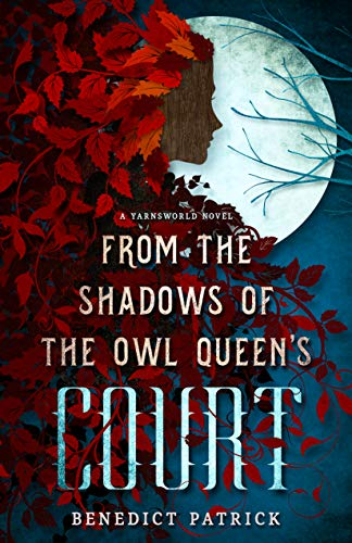from the shadows of the owl queen's court